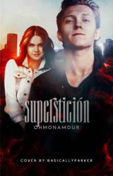 Supersticion  ( Wattpad Cover )