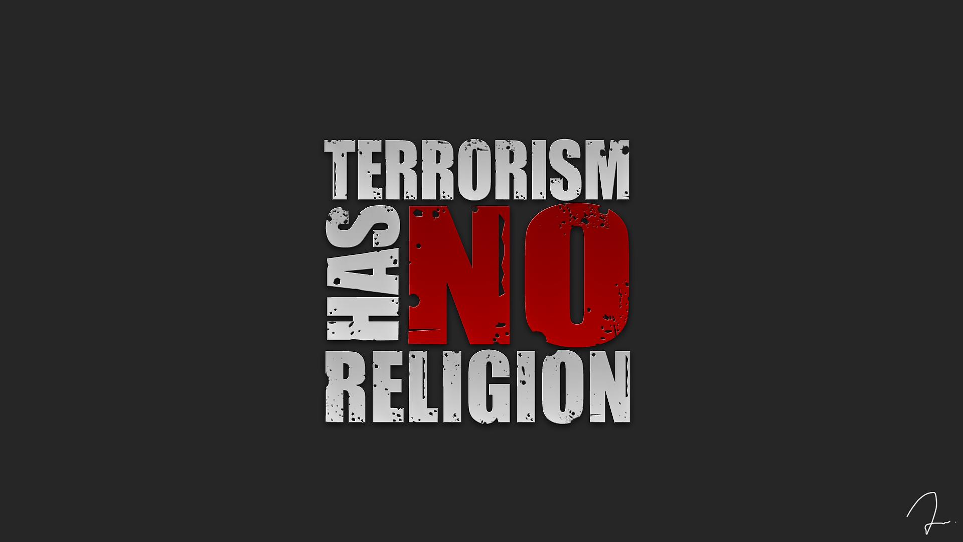 Terrorism Has No Religion by iReWrite4You on DeviantArt  No
