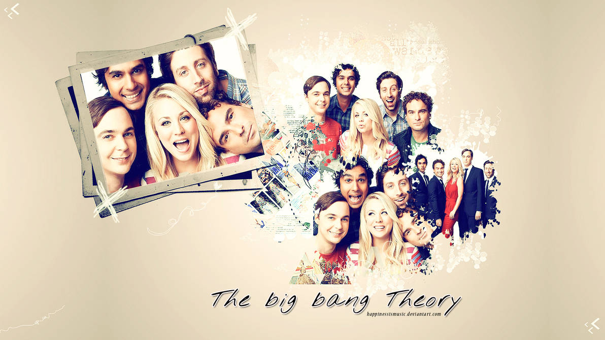 The Cast Of The Big Bang Theory Wallpaper By Happinessismusic On