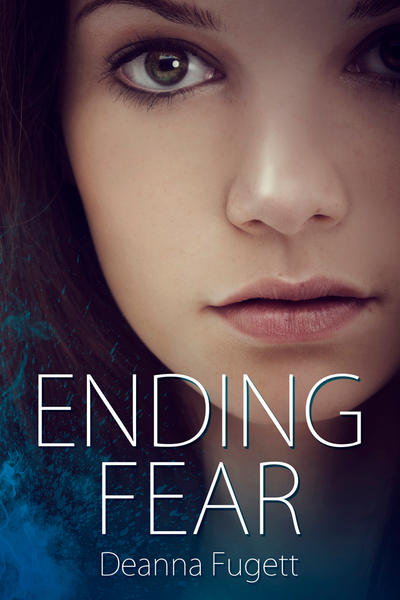 Ending Fear by Deanna Fugett by sara-hel