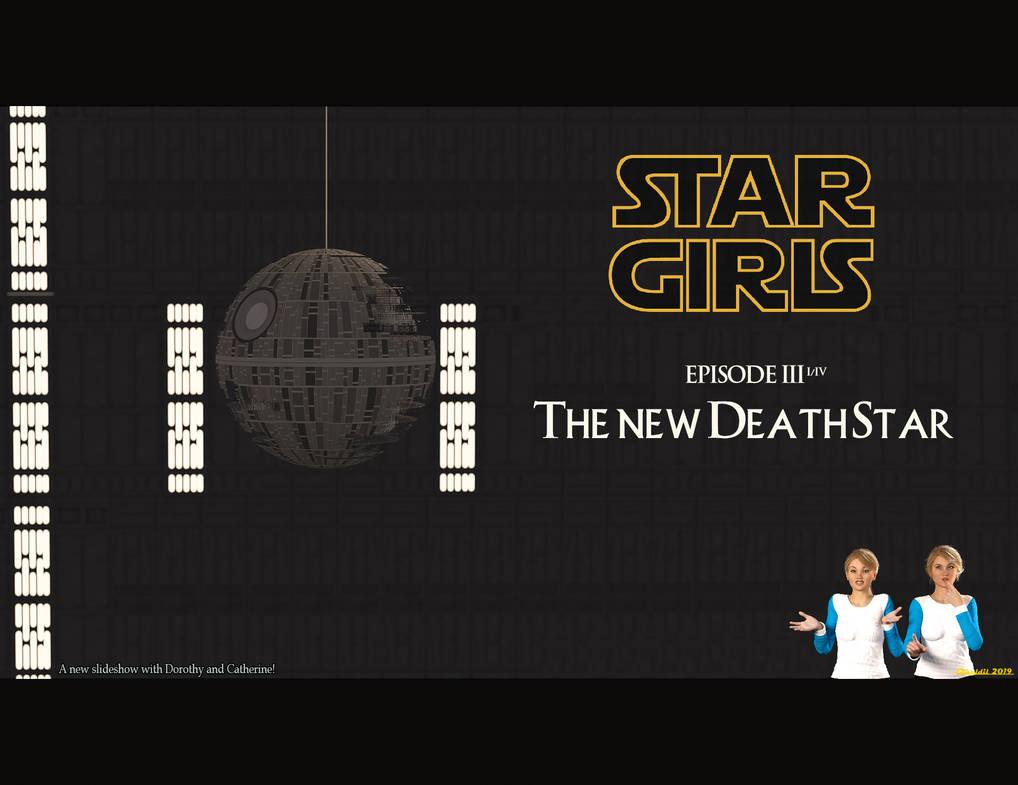 00 - Star Girls - The new DeathStar by Edheldil3D
