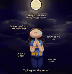 Talking to the Moon by Dippyschtick