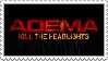 Kill the Headlights stamp by Adema-holics
