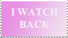 I Watch Back stamp by lalaluli
