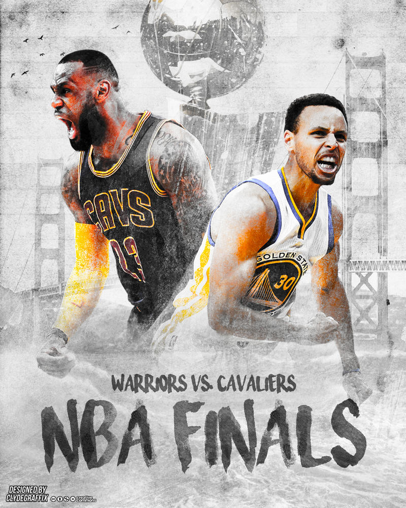2016 NBA Finals | Poster by ClydeGraffix on DeviantArt