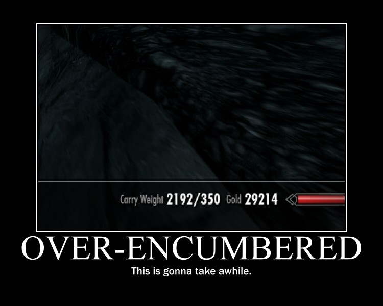 Over-Encumbered Demotivator