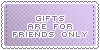Gifts :: Friends Only || Art Status Stamp by Kiibun