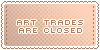 Art Trades :: Closed || Art Status Stamp by Kiibun