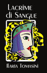 Lacrime di Sangue by eugeal