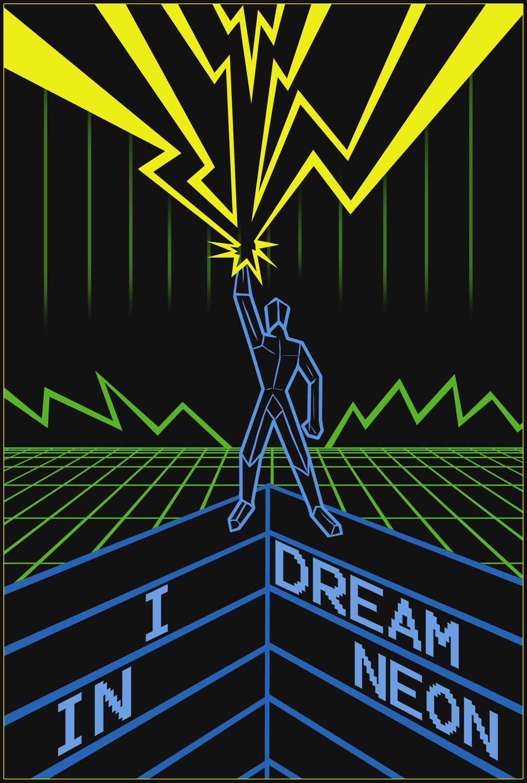 I Dream In Neon by Cronoman66
