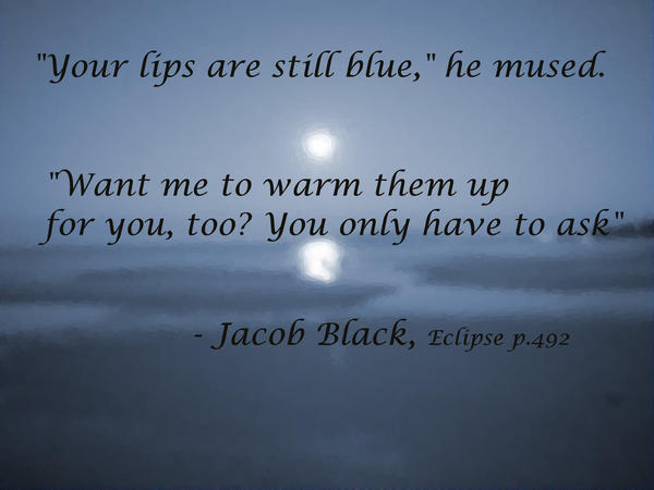 Quotes About The Eclipse: Jacob Black Quotes. QuotesGram