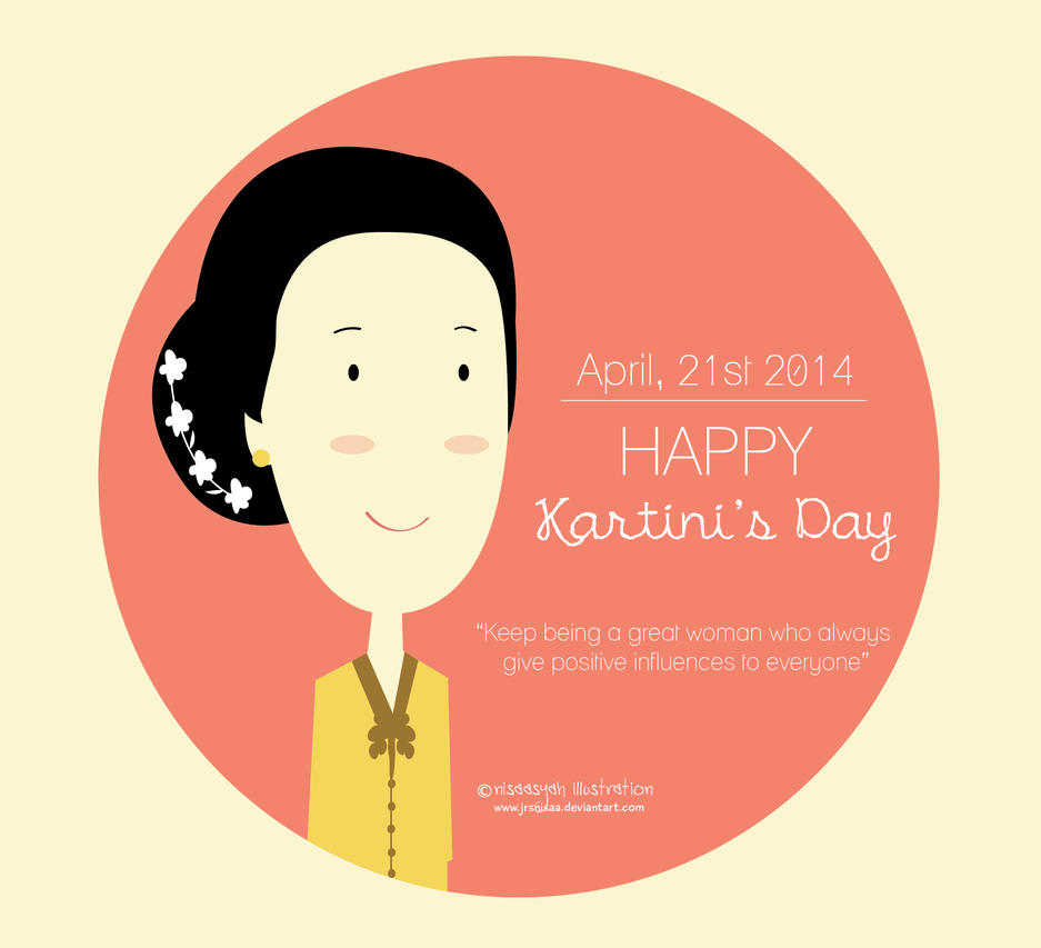 [Illustration] Kartini's Day by jrsnisaa on DeviantArt