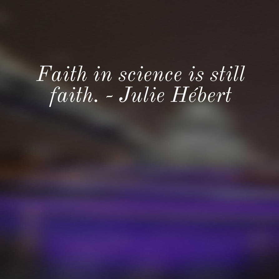 Faith in Science by steward