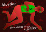 Murder Should Not Have a Price