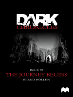 Dark Chronicles - #1: The Journey Begins by DarkChroniclesCom
