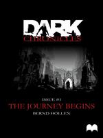 Dark Chronicles - #1: The Journey Begins by DarkChroniclesCom