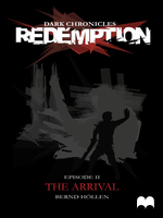 Dark Chronicles: Redemption - Episode 2 - The A... by DarkChroniclesCom