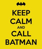 Keep calm and call batman #2 by gixgeek