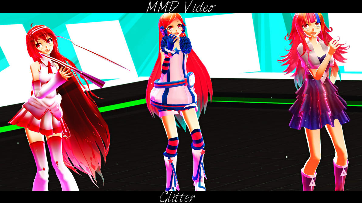 .:MMD Glitter Video!:. by Animefreak291