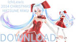 [DOWN] IchiLewis 2014 Christmas Miku + DL