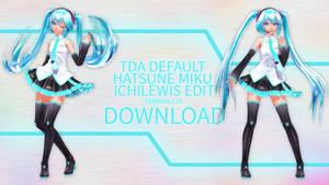 TDA Default Hatsune Miku Edit Ver_1.10 + DL