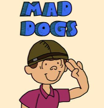 mad dogs by Tibusfaciem02