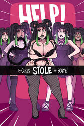 Help! E-Girls Stole My Body [OUT NOW]