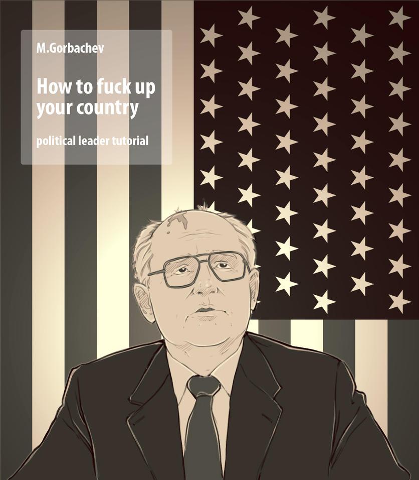 how_to_f__k_up_your_county_by_gouhar-d68r8pp.jpg