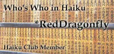 Member: RedDragonfly by the-haiku-club