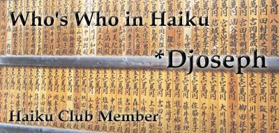 Member: Djoseph by the-haiku-club