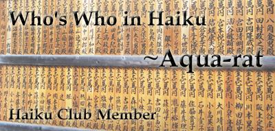 Member: Aqua-rat by the-haiku-club