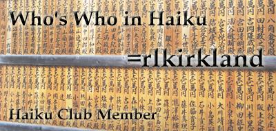 Member: rlkirkland by the-haiku-club