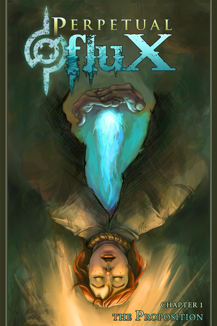 Perpetual Flux Comic - Chapter 1: The Proposition