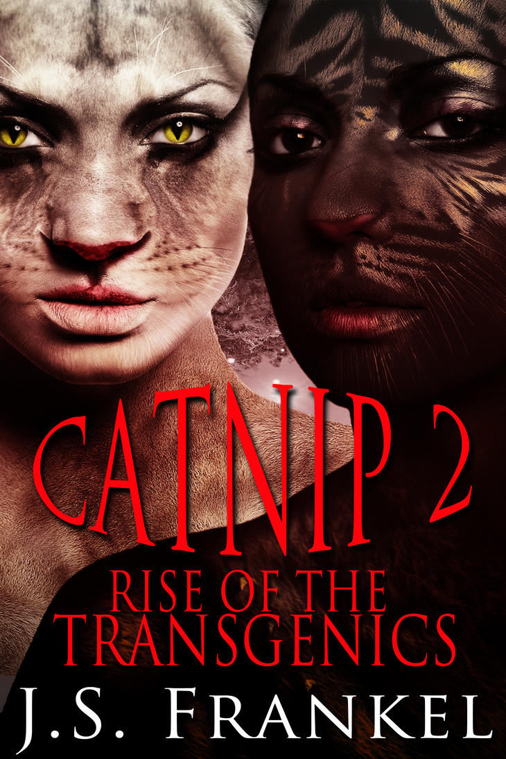 Catnip 2 Rise of the Transgenics by CAWaters