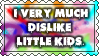 Dislike Little Kids Stamp by SGStamps