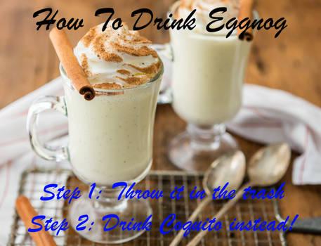 I'll take Coquito over Eggnog Any Day!