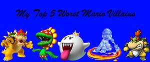 My Worst Mario Villain Characters