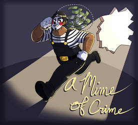 A Mime of Crime