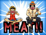 Luffy and Ace love MEAT