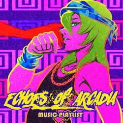 Echoes of Arcadia Playlist by Elf-chuchu