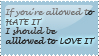 If you're allowed to hate... by Astralstonekeeper