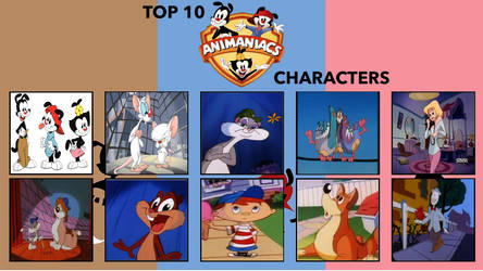 My Top 10 Animaniacs Characters