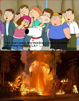 Brian Griffin reacts to the Volcano erupting scene