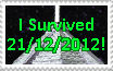 I Survived 21/12/2012 by catelee2u