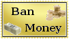Ban Money Stamp by catelee2u