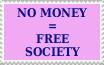 No Money = Free Society Stamp by catelee2u