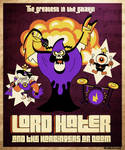 Lord Hater and the Harbingers of Doom
