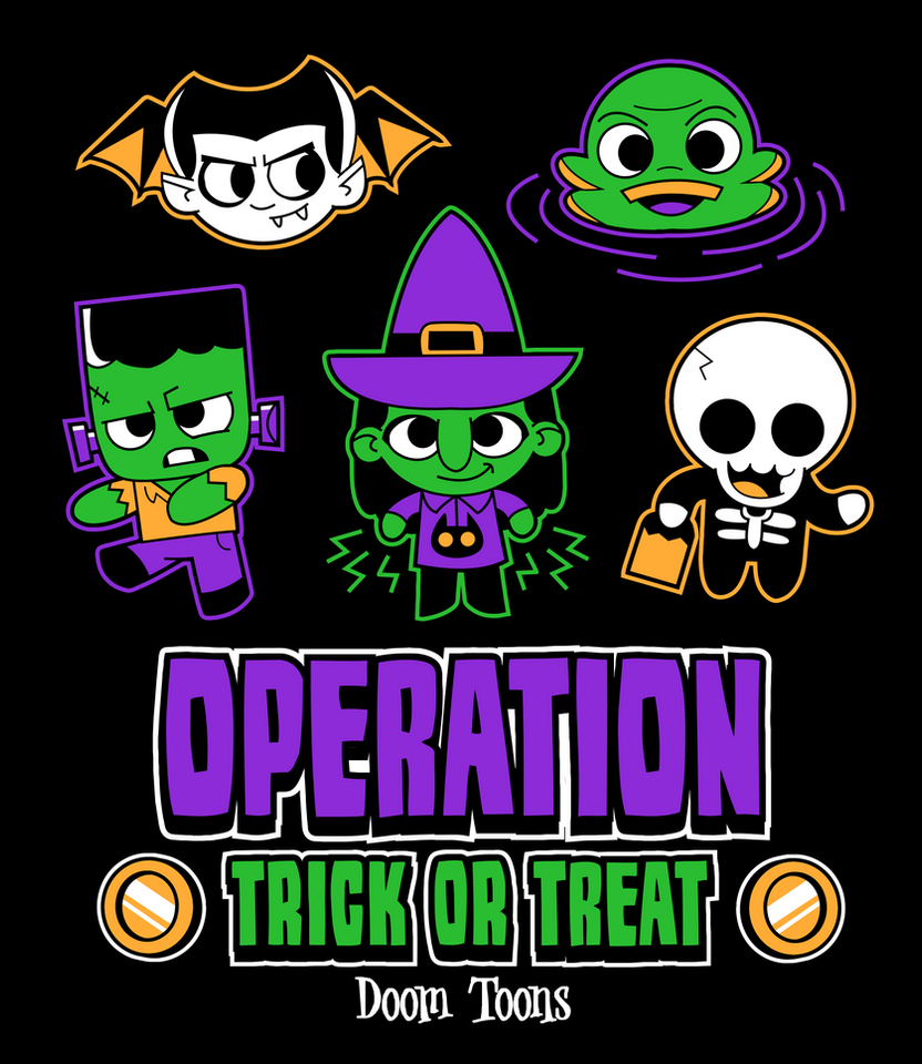 Operation Trick or Treat by MaxGraphix