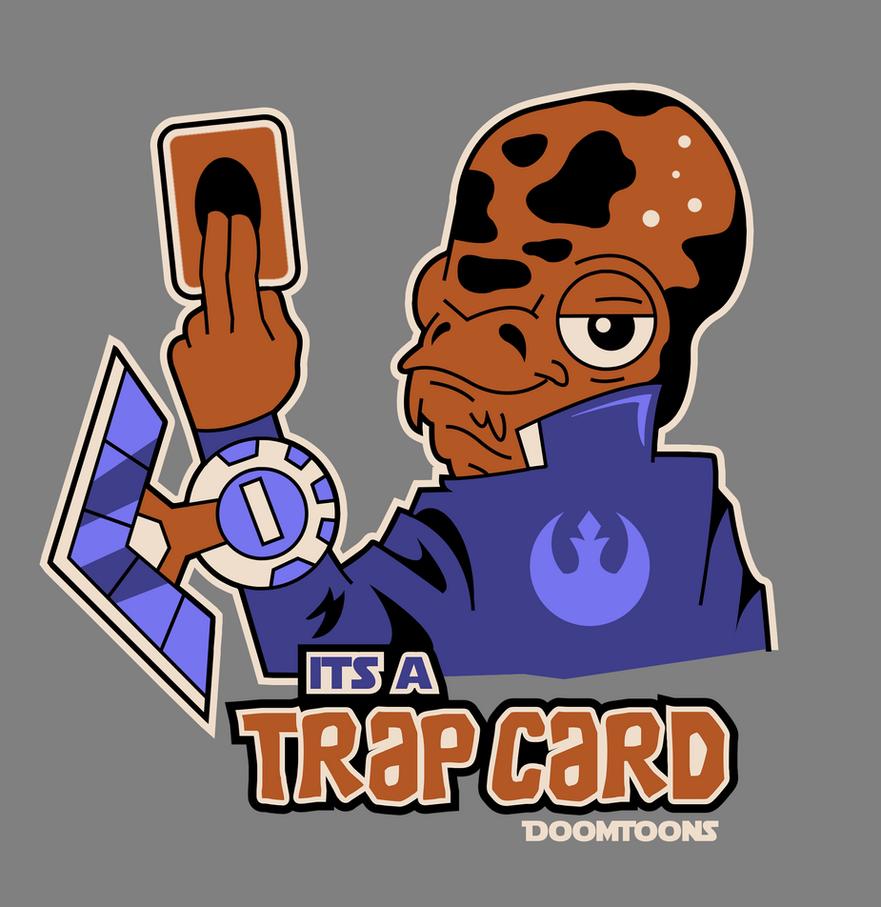 Its a Trap Card by MaxGraphix