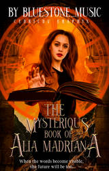 The Mysterious Book of Alia Madriana by xedrik24